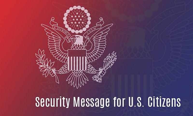 Американското посолство е публикувало предупреждение за сериозна опасност при провеждането